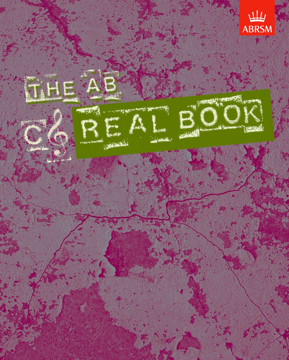 The AB Real Book C Treble-Clef Edition: C Clef Instrument: Mixed Songbook