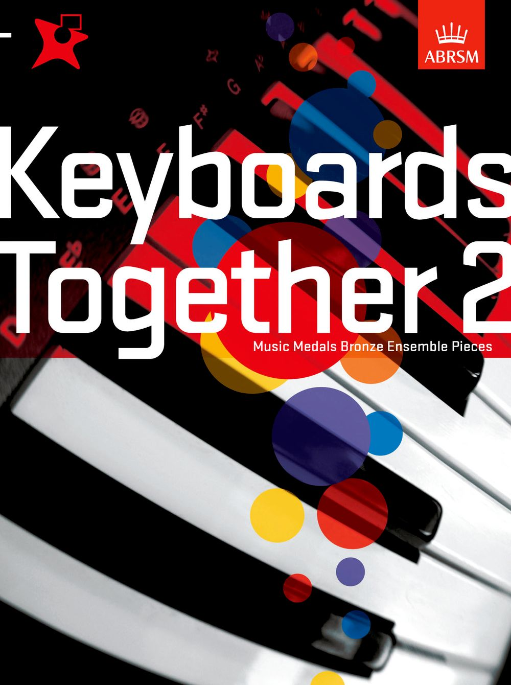 Music Medals: Keyboards Together 2 - Bronze: Electric Keyboard: Mixed Songbook