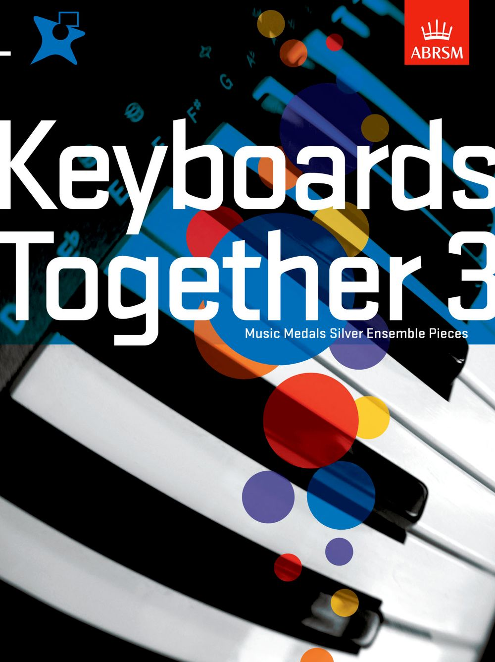 Music Medals: Keyboards Together 3 - Silver: Electric Keyboard: Mixed Songbook