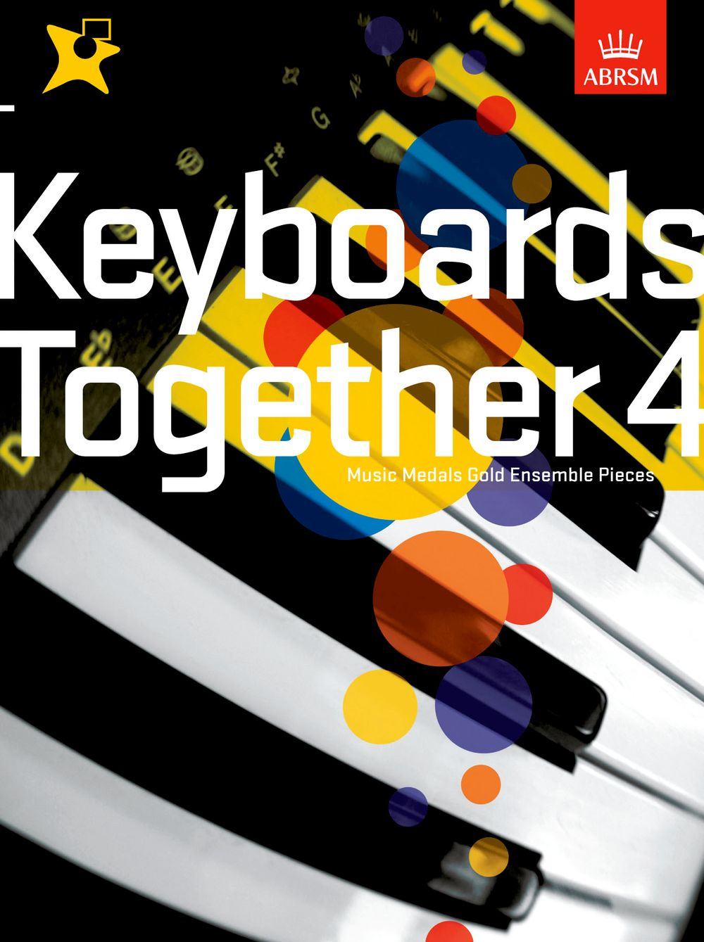 Music Medals: Keyboards Together 4 - Gold: Electric Keyboard: Mixed Songbook