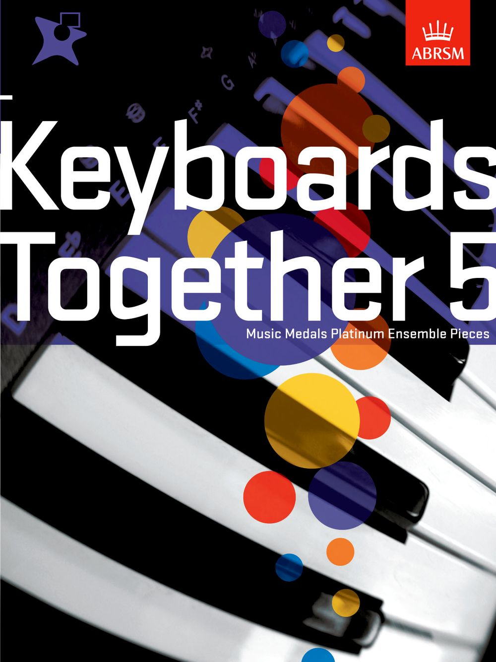 Music Medals: Keyboards Together 5 - Platinum: Electric Keyboard: Mixed Songbook