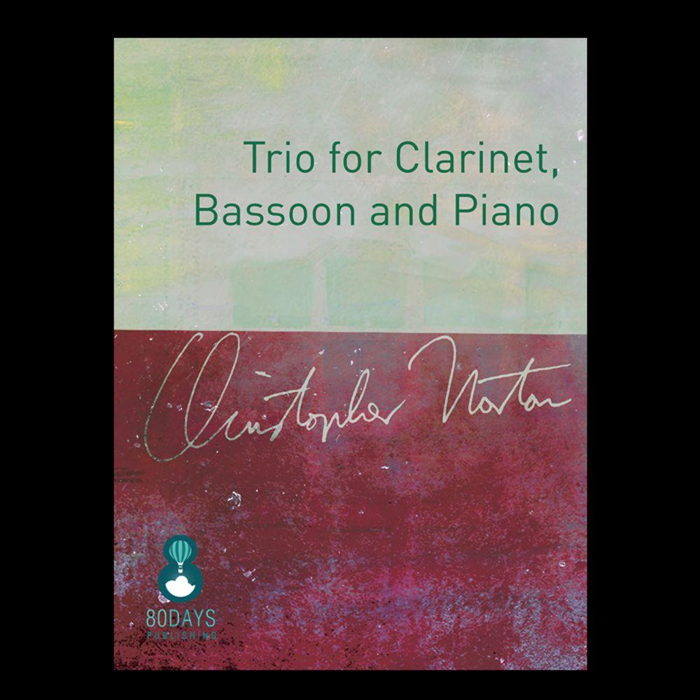 Christopher Norton: Trio for Clarinet  Bassoon And Piano: Piano Trio: Score and