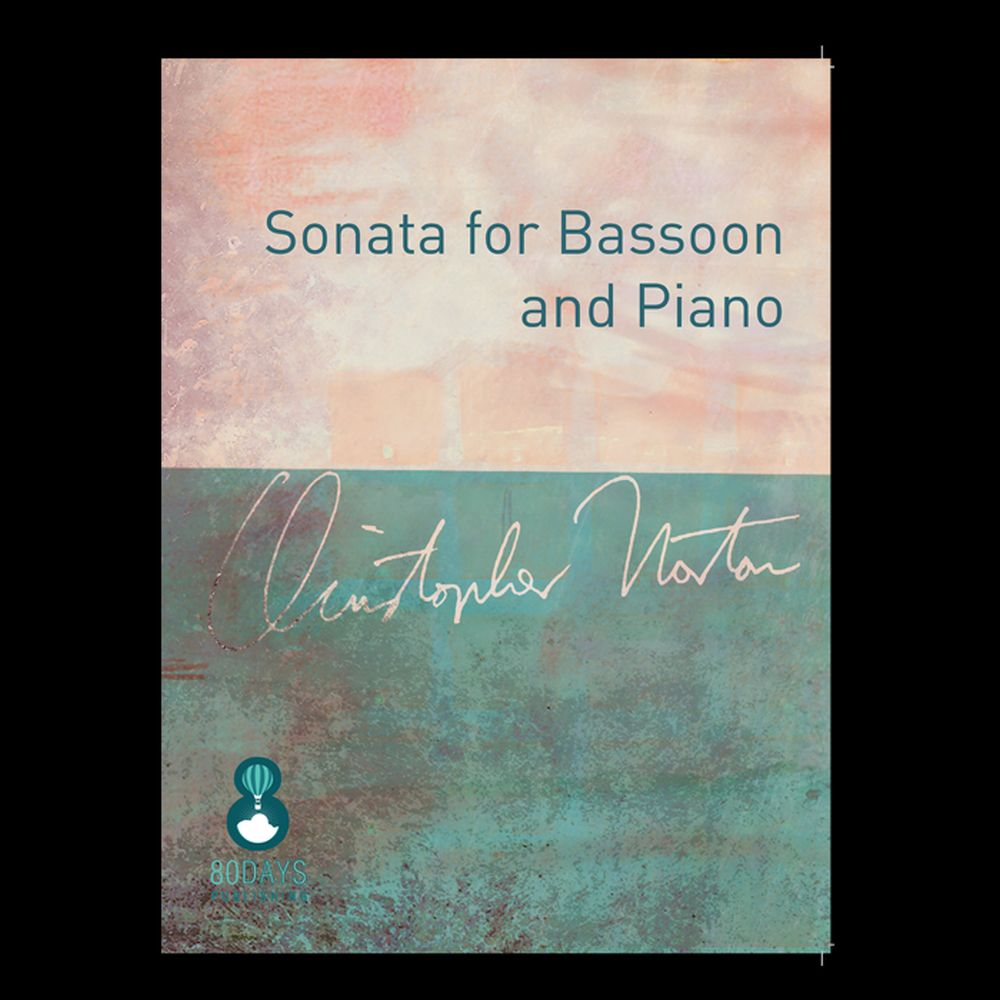 Christopher Norton: Sonata For Bassoon And Piano: Bassoon: Instrumental Work