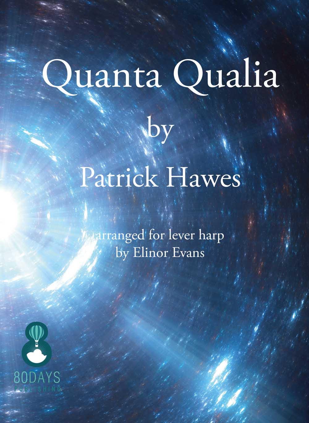 Patrick Hawes: Quanta Qualia For Lever Harp: Harp: Instrumental Work