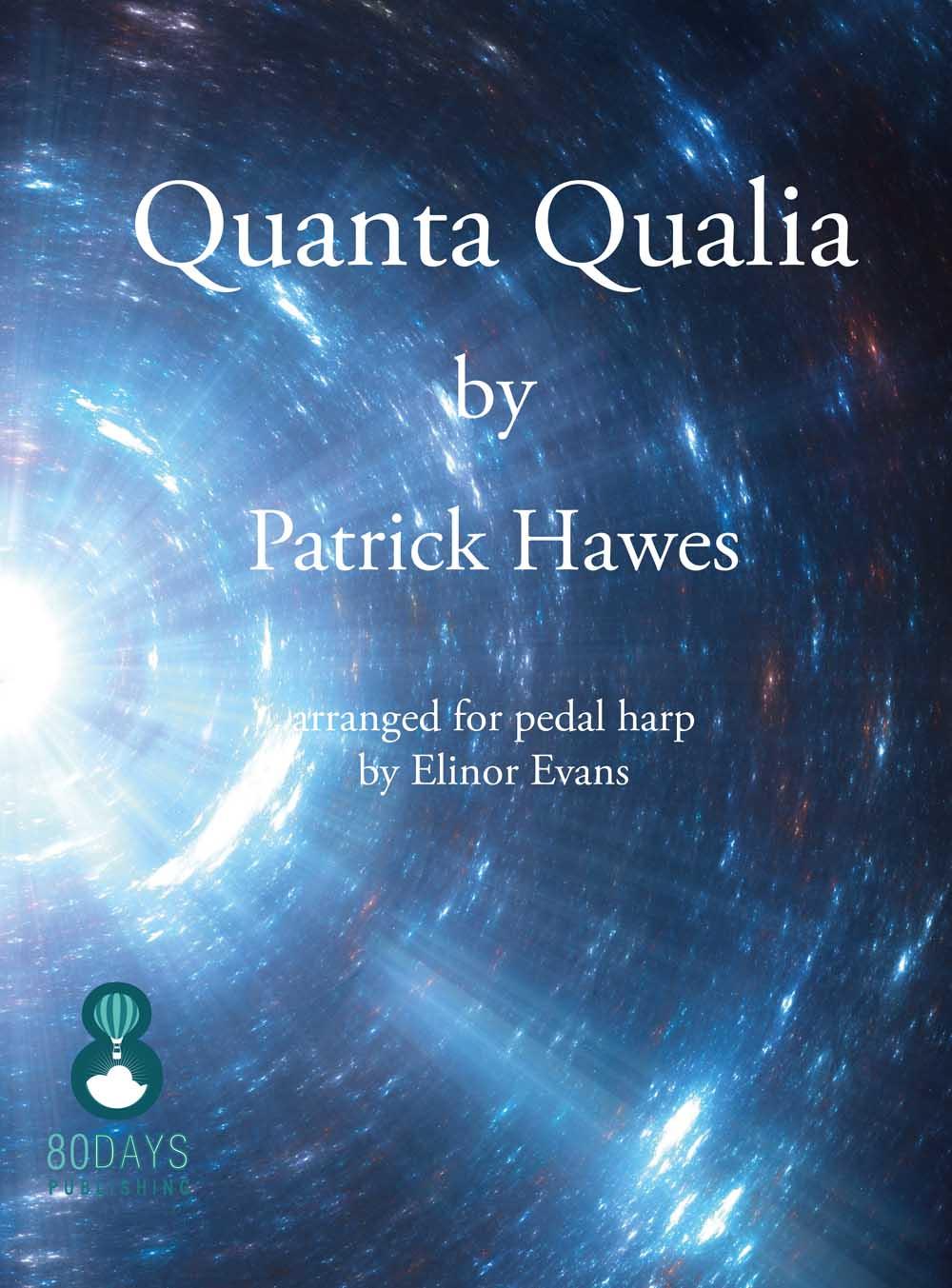 Patrick Hawes: Quanta Qualia For Pedal Harp: Harp: Instrumental Work