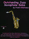 Outstanding Jazz Saxophone Solos: Saxophone: Instrumental Work