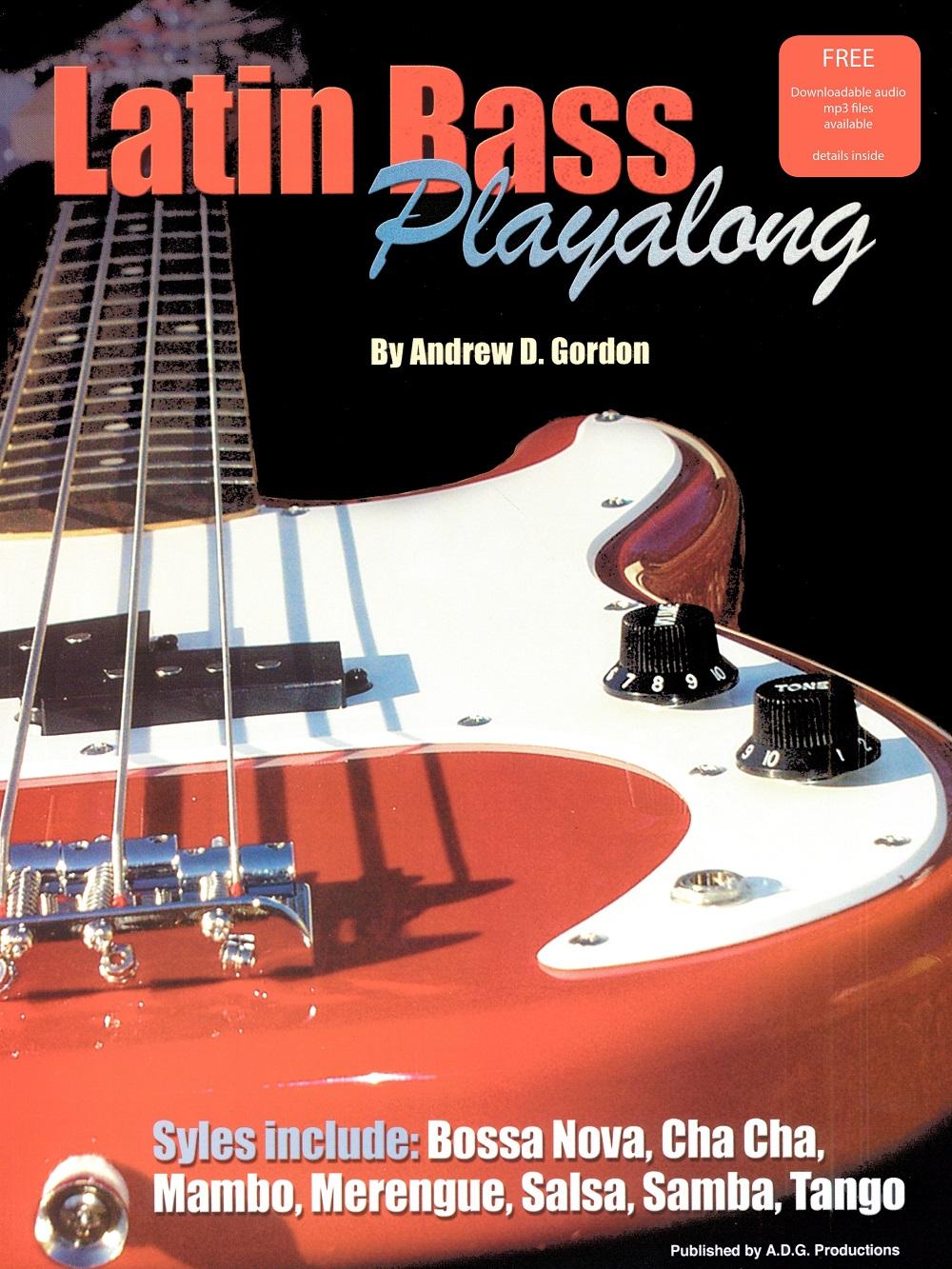 Andrew D. Gordon: Latin Bass Play-along: Bass Guitar: Instrumental Tutor