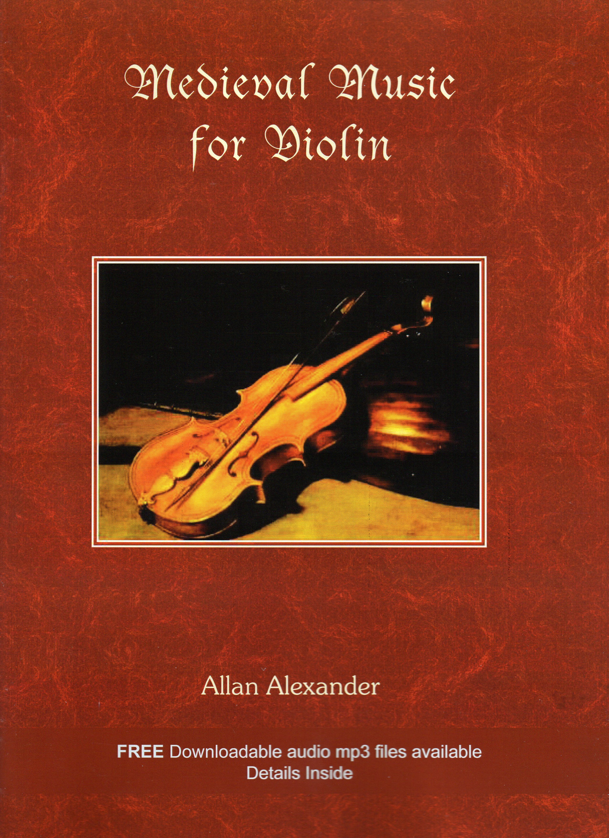 Allan Alexander: Medieval Music For Violin: Violin: Instrumental Album