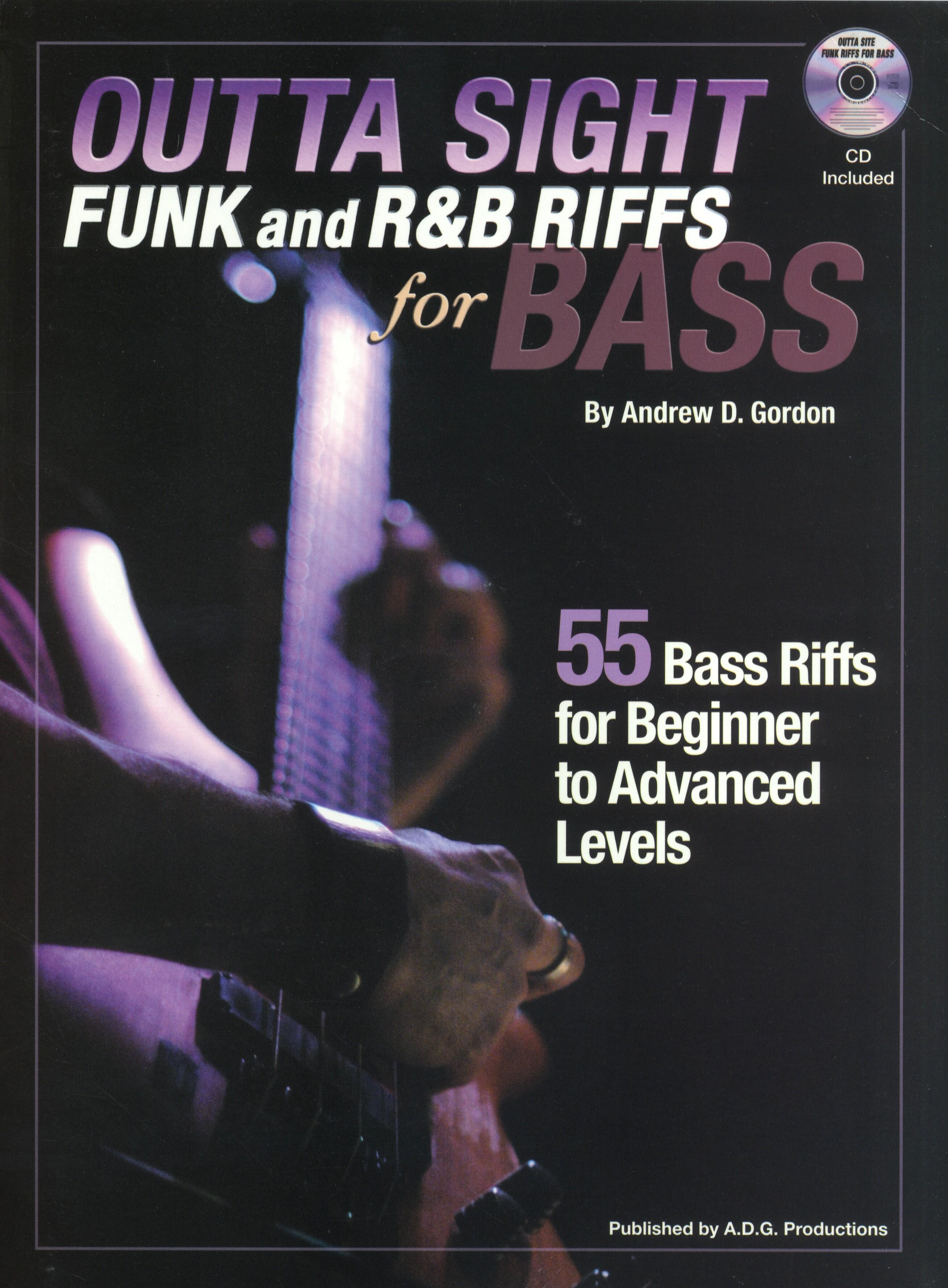 Andrew D. Gordon: Outta Sight Funk And R&B Riffs For Bass: Bass Guitar:
