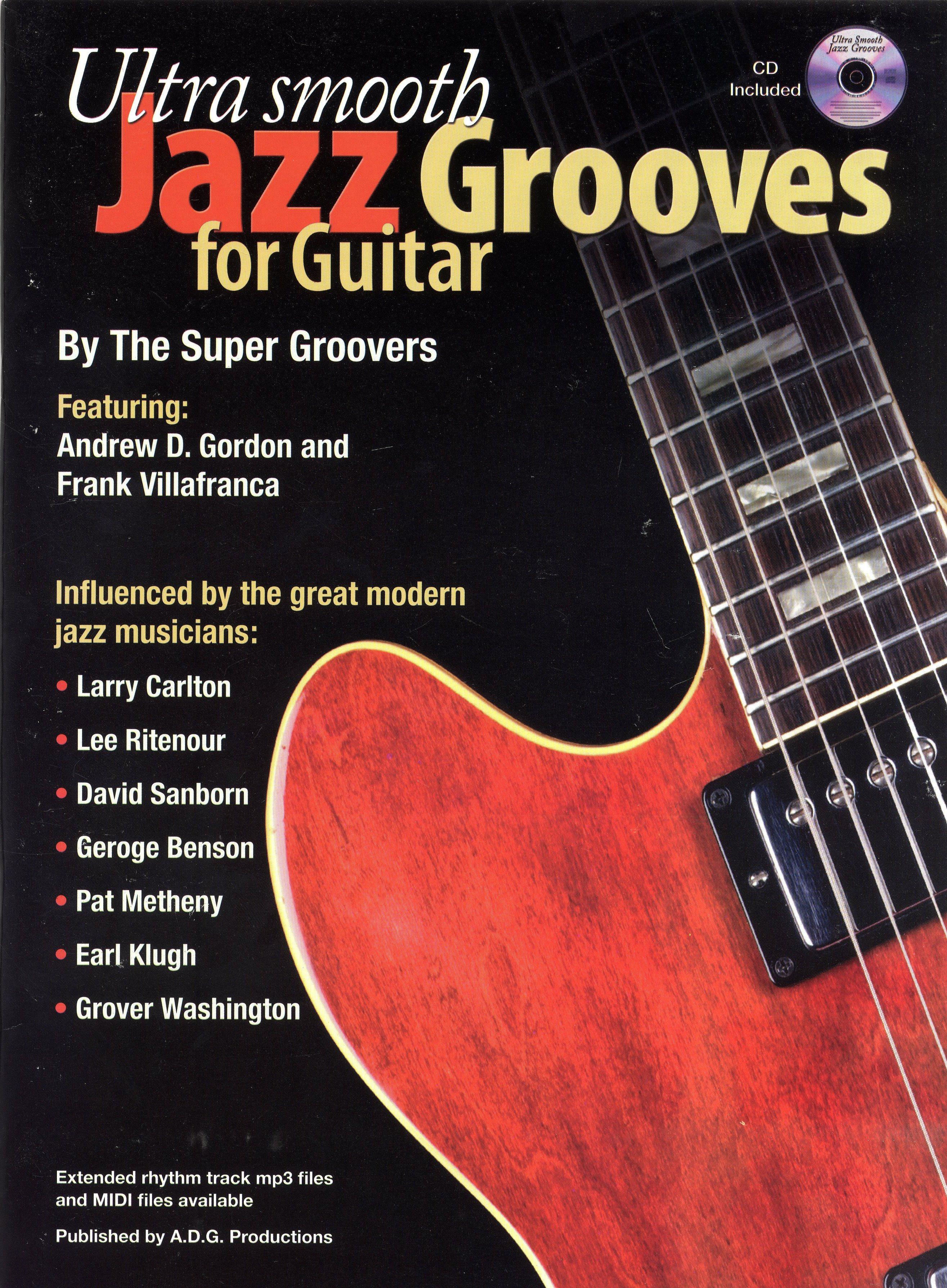 Ultra Smooth Jazz Grooves: Guitar: Instrumental Tutor
