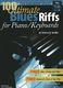 100 Ultimate Blues Riffs: Piano or Keyboard: Instrumental Album