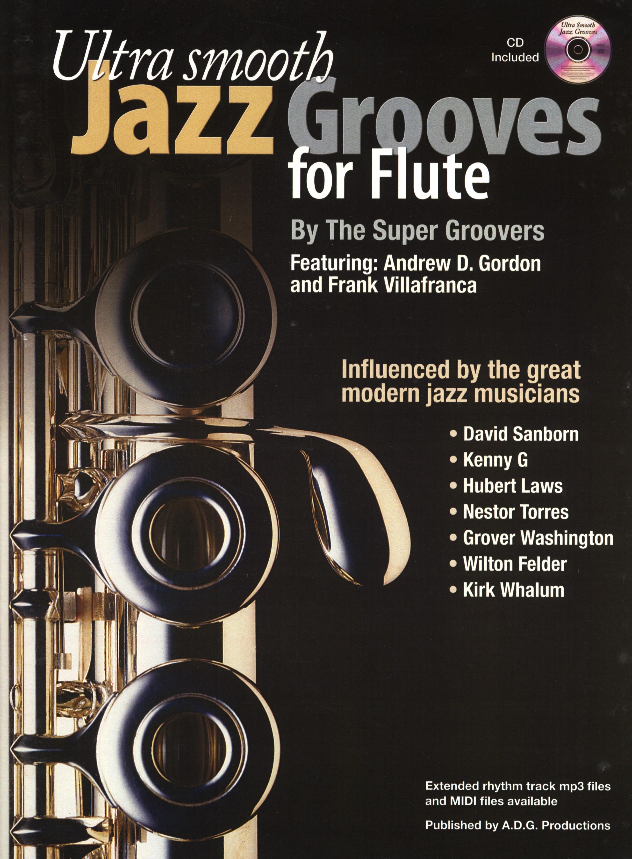Ultra Smooth Jazz Grooves: Flute: Instrumental Album