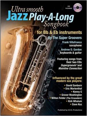 Frank Villafranca: Ultra Smooth Jazz Play-A-Long Songbook: B-Flat Instrument:
