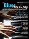 Andrew D. Gordon: The Blues Play-A-Long And Solos Collection: Piano: