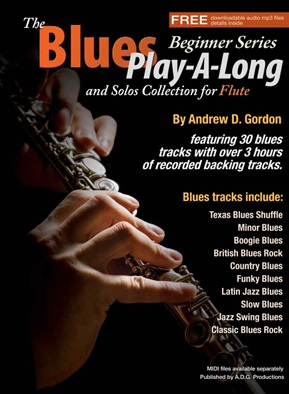 The Blues Play-A-Long and Solos Collection for Flute (Beginner Series)