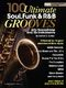 100 Ultimate Soul  Funk and RandB Grooves: Alto Saxophone: Instrumental Album