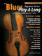 The Blues Play-A-Long and Solos: Violin: Instrumental Album