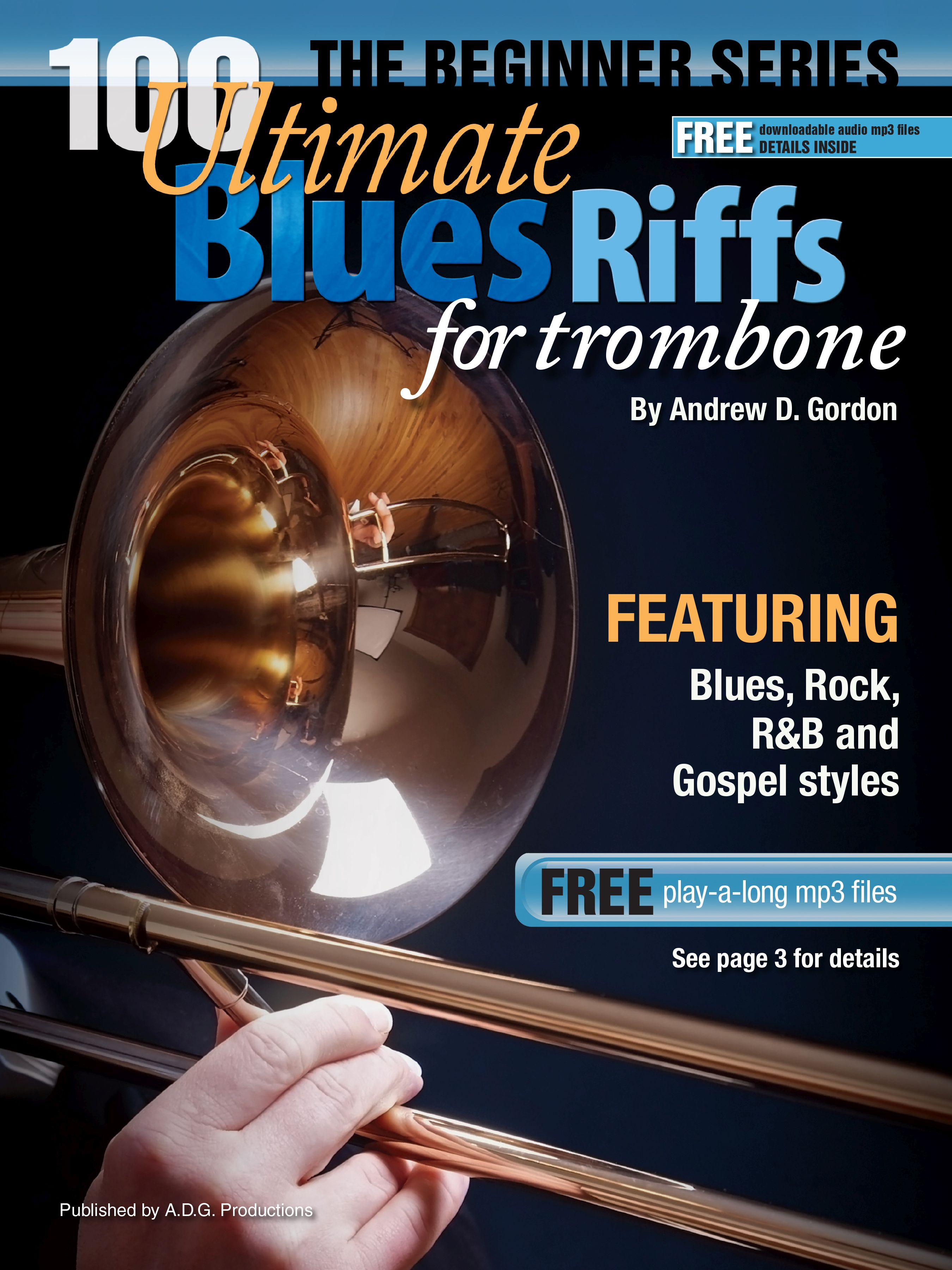 Andrew D. Gordon: 100 Ultimate Blues Riffs for Trumpet: Trumpet Solo: