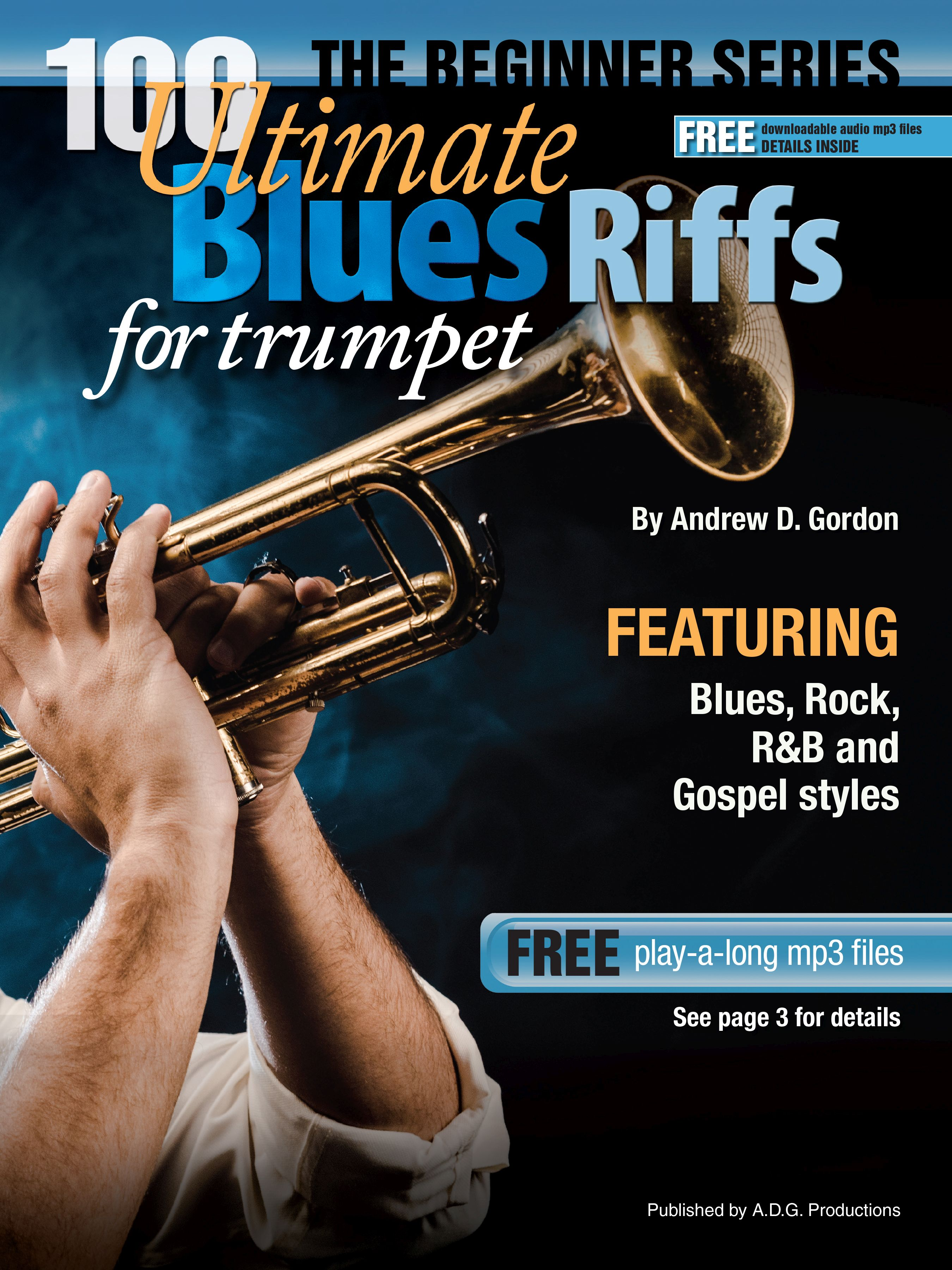 Andrew D. Gordon: 100 Ultimate Blues Riffs for Trombone: Trombone Solo: