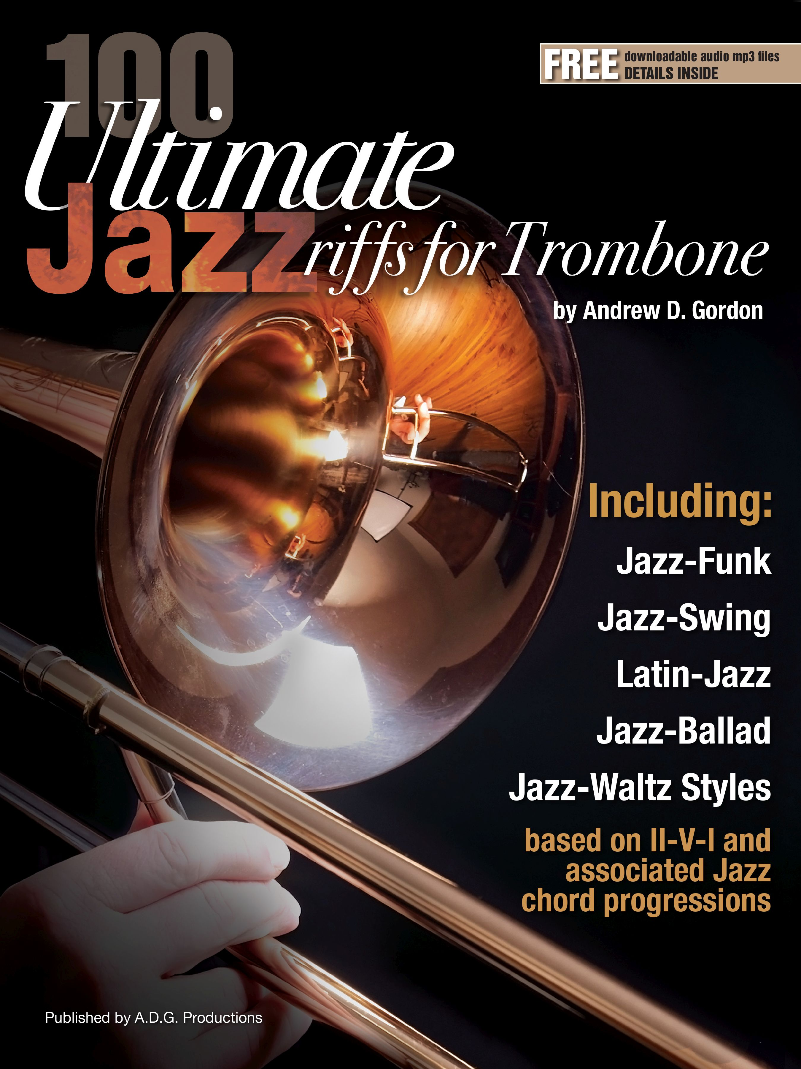 Andrew D. Gordon: 100 Ultimate Jazz Riffs for Trombone: Trombone Solo: