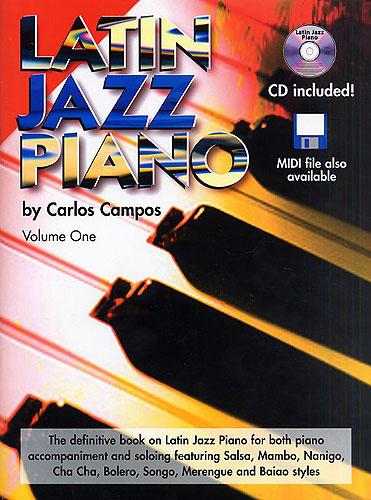 Carlos Campos: Latin Jazz Piano Volume One: Piano: Instrumental Album