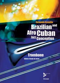 Brazilian And Afro-Cuban Jazz Conception: Trombone: Instrumental Album