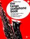 B. Monk: The Tango Saxophone Book: Saxophone: Score