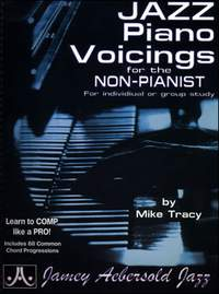 Mike Tracy: Jazz Piano Voicings for the Non-Pianist: Piano: Instrumental Tutor