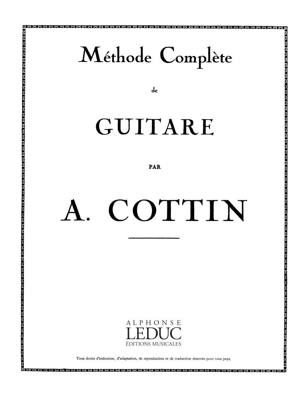 Cottin: Methode Complete: Guitar: Score