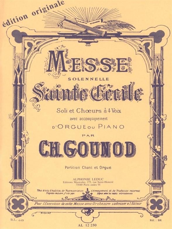 Charles Gounod: Messe Solennelle De Sainte-Cécile: SATB: Vocal Score