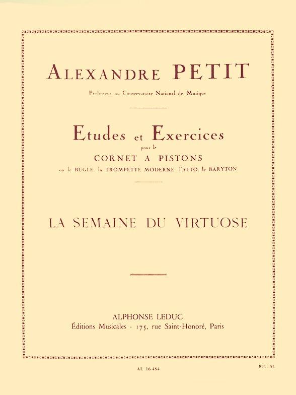 Alexandre-Sylvain Petit: La Semaine Du Virtuose: Trumpet: Strings
