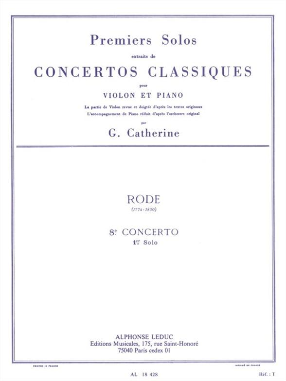 Pierre Rode: Premiers Solos Concertos Classiques: Violin: Instrumental Work