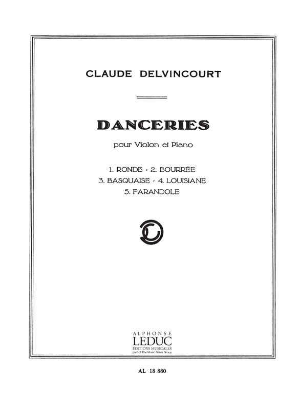 Claude Delvincourt: Delvincourt Danceries Violin & Piano: Violin: Instrumental