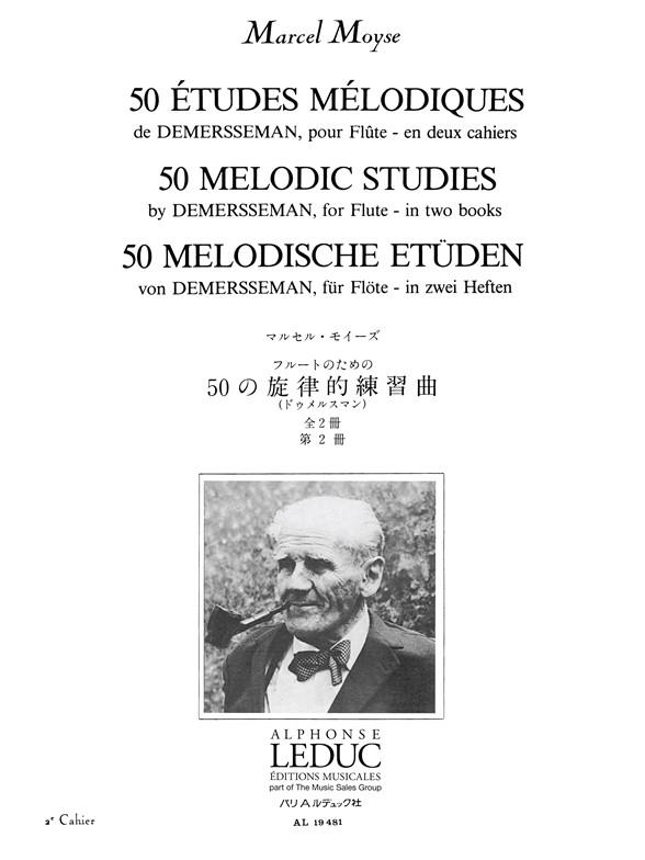 Marcel Moyse: 50 Etudes Melodiques de Demersseman op. 4  Vol. 2: Flute: Study