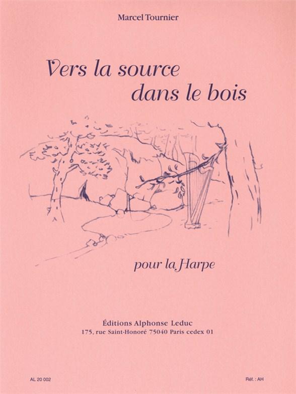 Marcel Tournier: Vers la Source dans le Bois: Harp: Instrumental Work