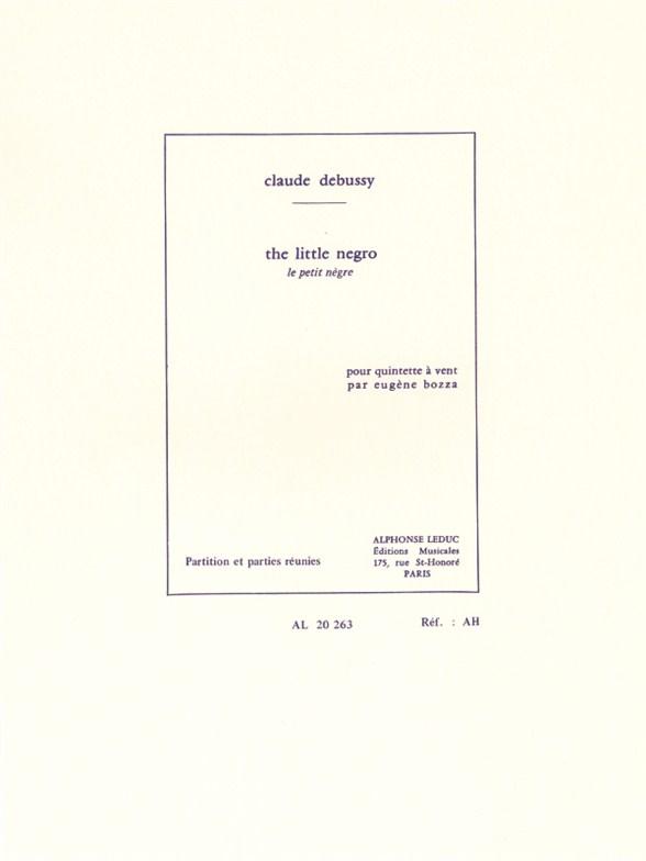 Claude Debussy: Le Petit Nègre: Wind Ensemble: Score and Parts