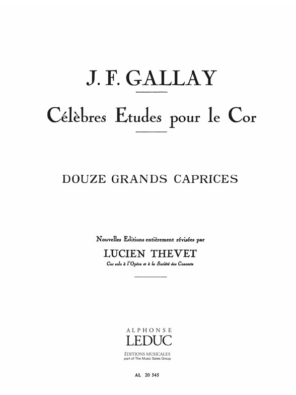Jacques-François Gallay: 12 Grands Caprices Opus 32: French Horn: Instrumental
