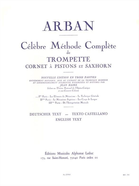Arban: Célèbre Méthode Complète de Trompette - Volume 1: Trumpet: Instrumental