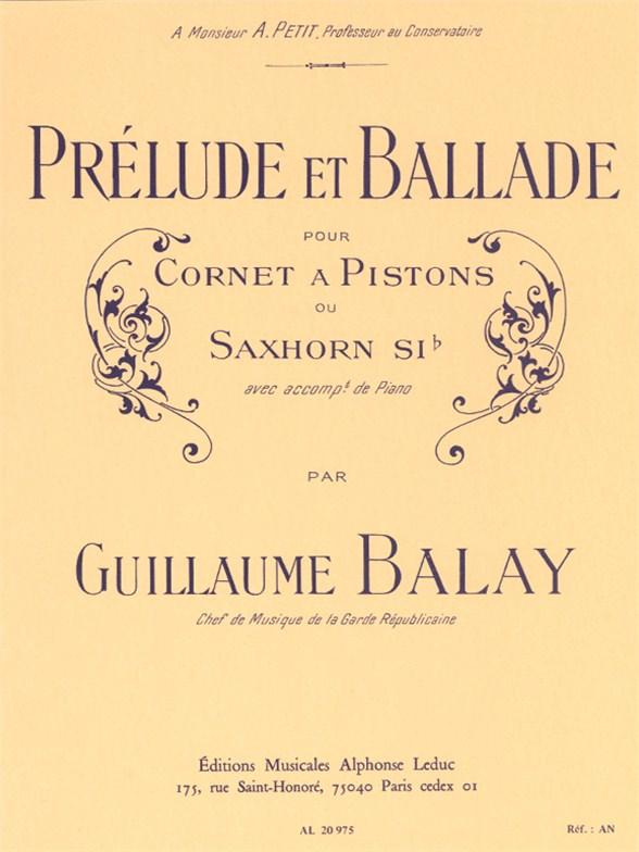 Guillaume Balay: Prelude & Ballade: Trumpet: Instrumental Work