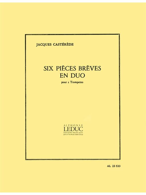 Jacques Castérède: 6 Pieces Breves En Duo: Trumpet Duet: Instrumental Work