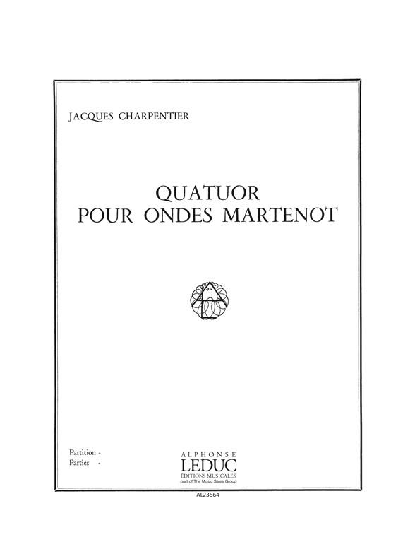 Jacques Charpentier: Jacques Charpentier: Quatuor: Parts