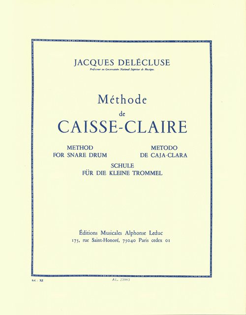 Jacques Delécluse: Méthode de Caisse Claire: Snare Drum: Instrumental Tutor