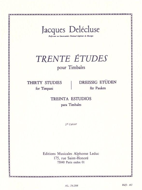 Jacques Delécluse: 30 Etudes Cahier 2 pour Timbales: Timpani: Score