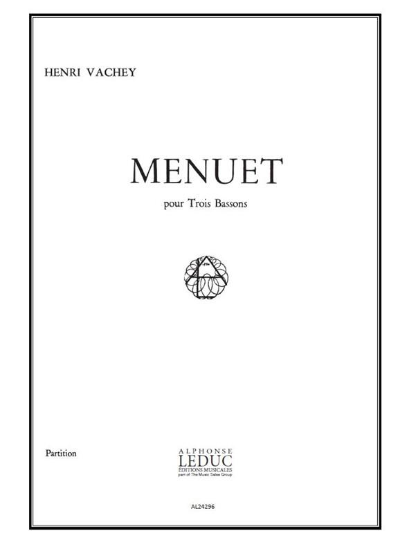 Henri Vachey: Menuet: Bassoon Ensemble: Score
