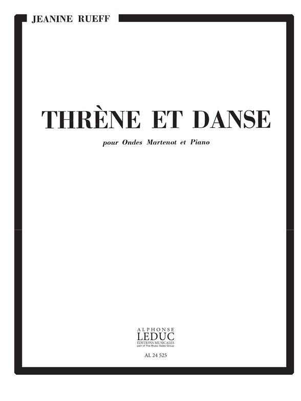 Jeanine Rueff: Jeanine Rueff: Threne et Danse: Ondes Martinot: Score