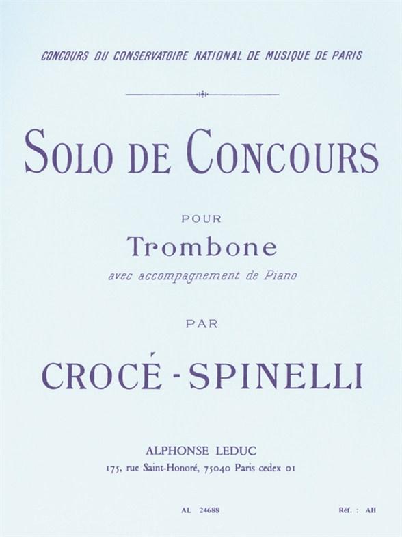 Croce-Spinelli: Solo De Concours: Trombone: Instrumental Work