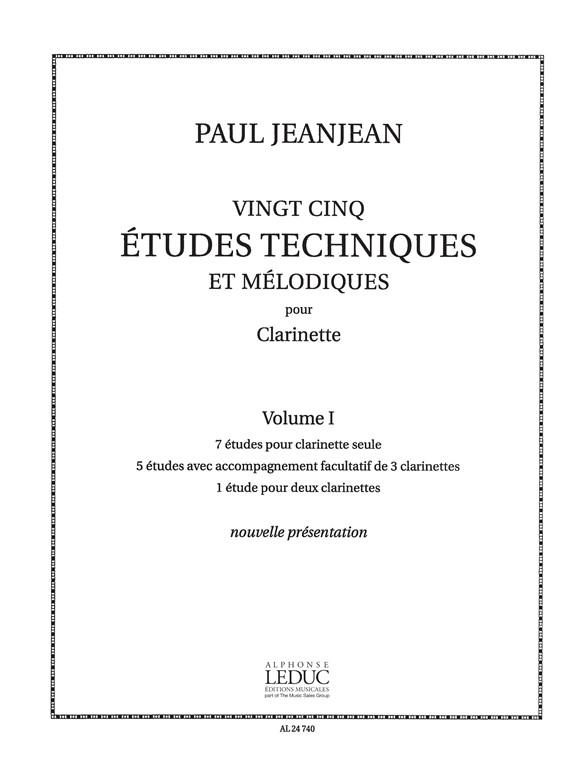 Paul Jeanjean: 25 etudes Techniques et Melodiques Vol.1: Clarinet: Score