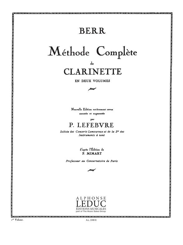 Friedrich Berr: Friedrich Berr: Methode Vol.1: Clarinet: Score