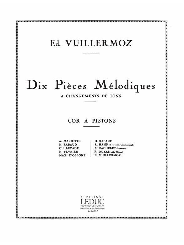 Emile Vuillermoz: 10 Pieces melodiques a changements de Tons: French Horn: Score
