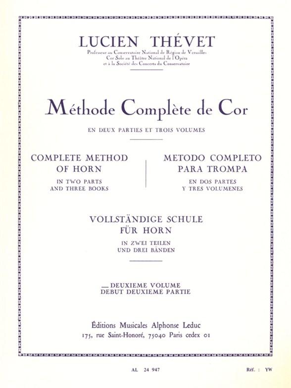 Thevet: Complete Method of Horn (Volume 2): French Horn: Instrumental Tutor